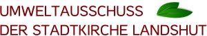 Logo Umweltausschuss der Stadtkirche Landshut